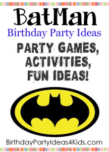 Batman birthday party ideas for kids, party games, invitations, decorations, activities