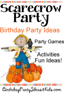 http://www.birthdaypartyideas4kids.com/scarecrow-party.html