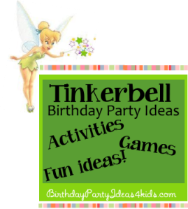 http://birthdaypartyideas4kids.com/tinkerbell-party.htm